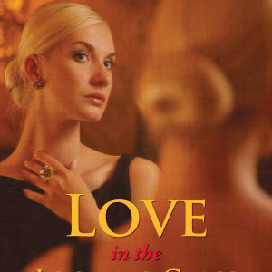 Love in the Looking Glass by Lucinda Race