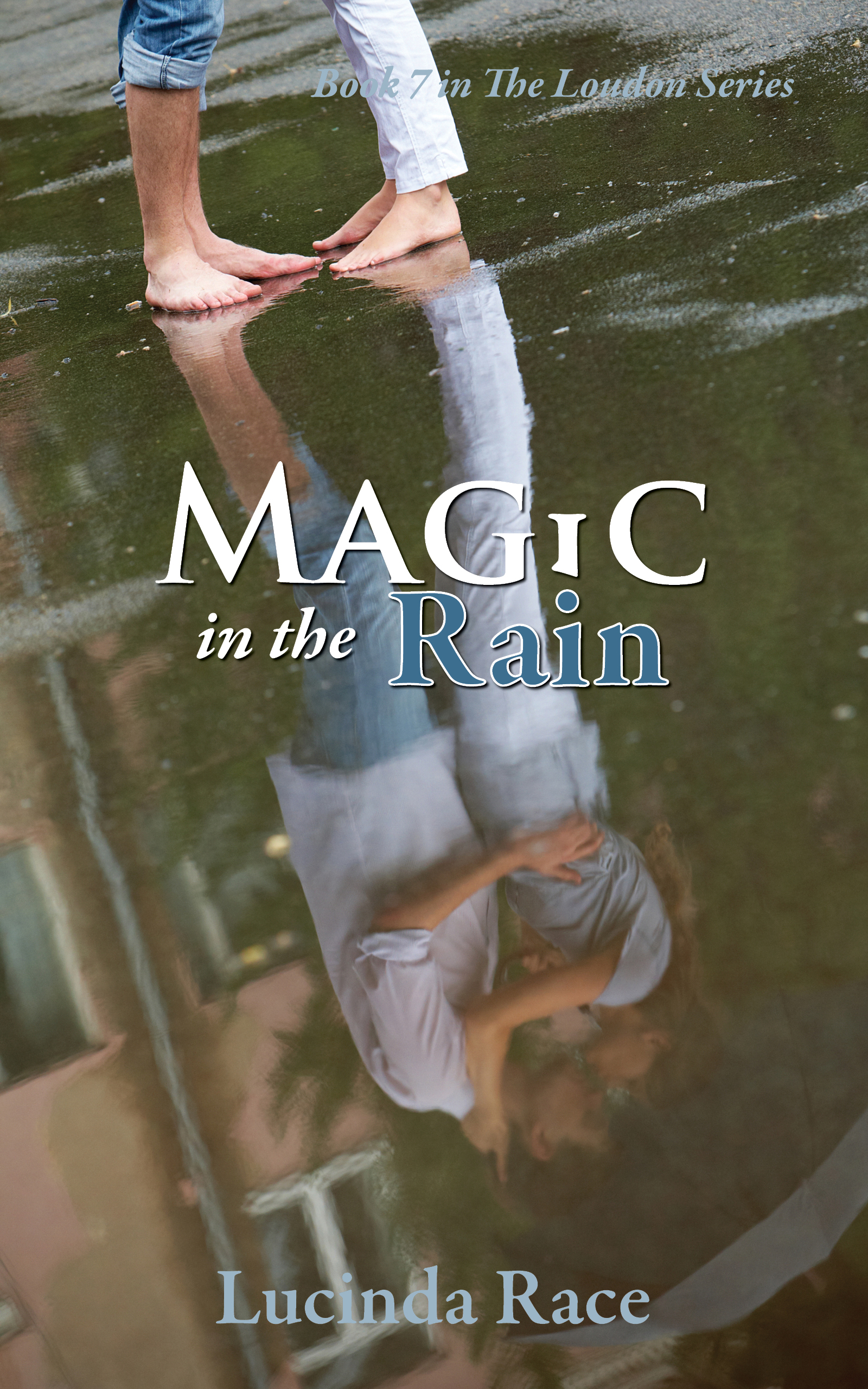 Magic in the Rain by Lucinda Race